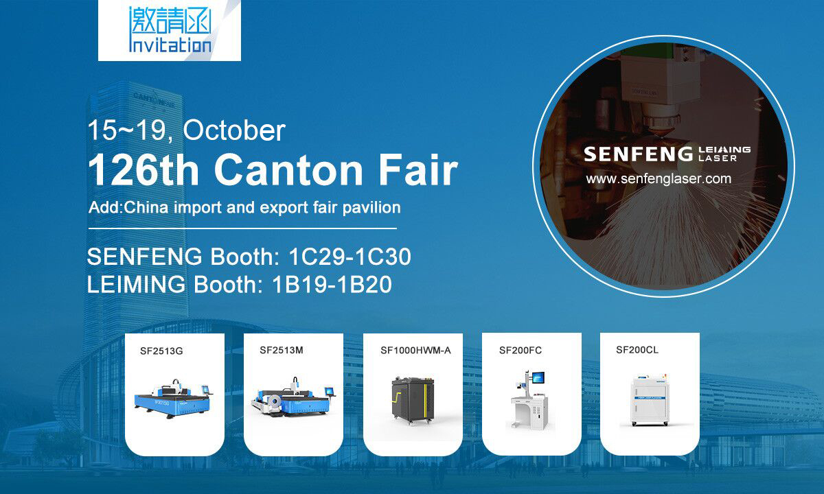 China Canton Fair-SENFENG Leiming LASER